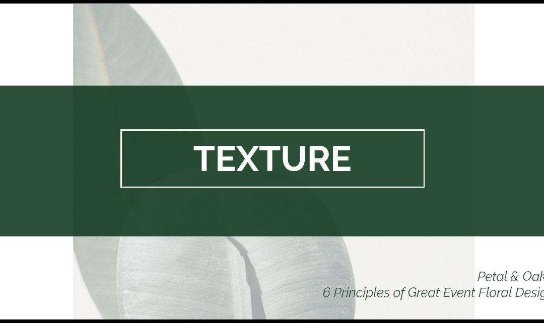 Principle #5 Texture
